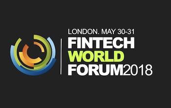 Fintech World Forum 2018 - London