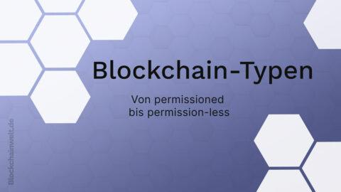 Blockchain-Typen