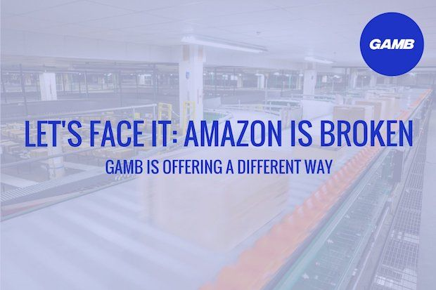 GAMB - Amazon is broken