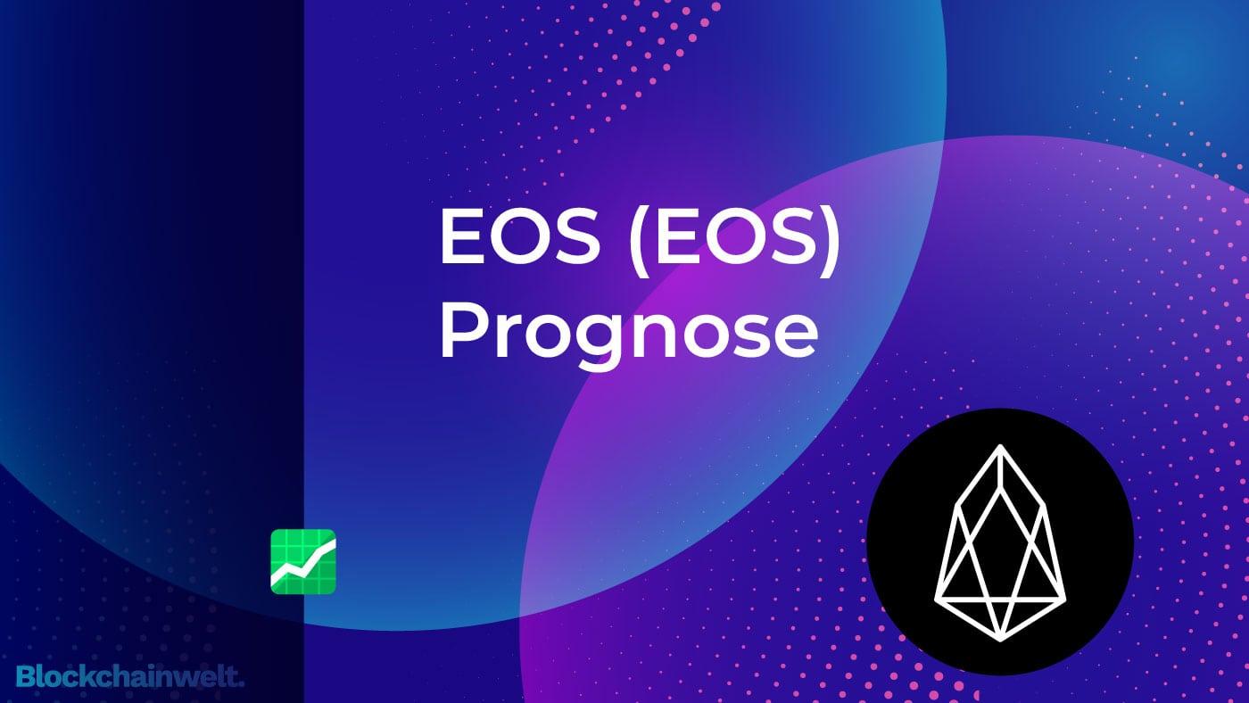 EOS Prognose