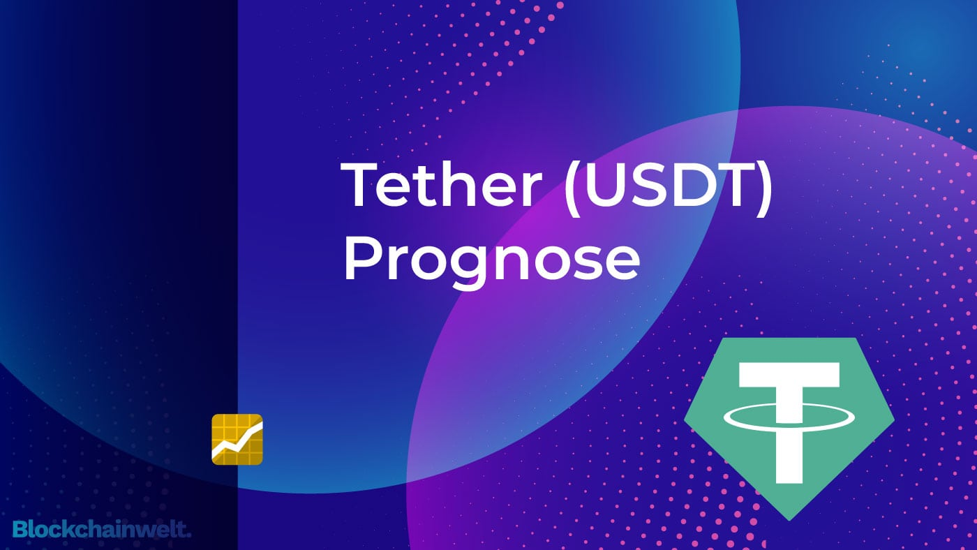 Tether USDT Prognose