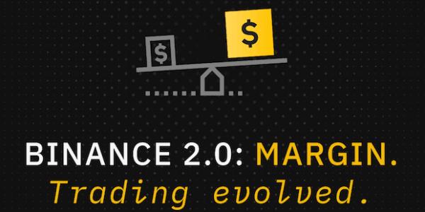 Binance 2.0 mit Margin Trading