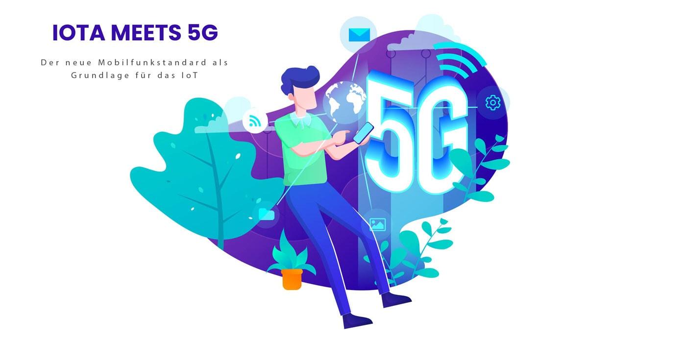 IOTA entwickelt Industriestandards für 5G