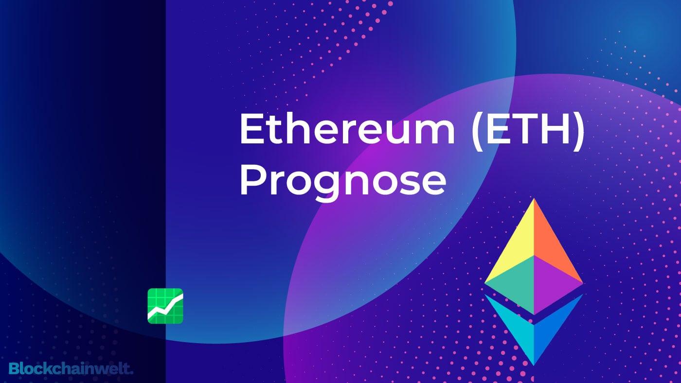 Ethereum Prognose