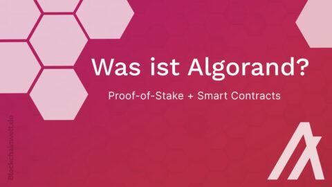 Was ist Algorand?
