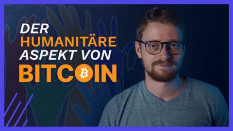Der humanitäre Aspekt von Bitcoin