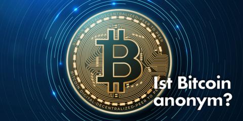 Warum Bitcoin nicht wirklich anonym ist