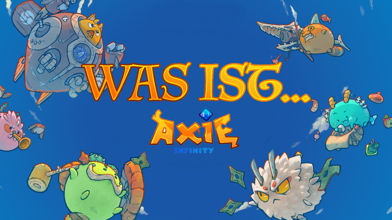 Was ist Axie Infinity